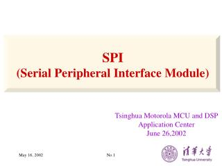 SPI (Serial Peripheral Interface Module)