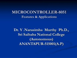 MICROCONTROLLER-8051 Features & Applications