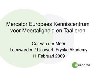 Mercator Europees Kenniscentrum voor Meertaligheid en Taalleren