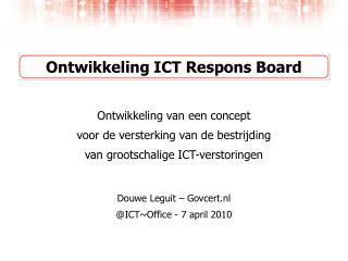 Ontwikkeling ICT Respons Board