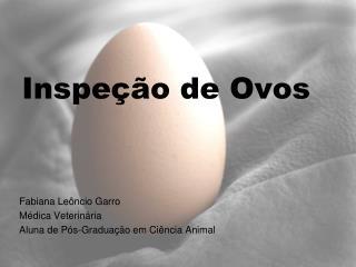 Inspeção de Ovos