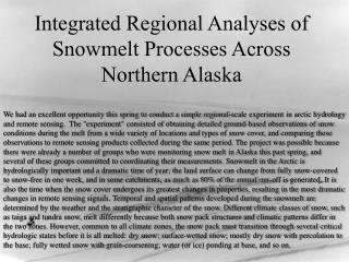 Integrated Regional Analyses of Snowmelt Processes Across Northern Alaska
