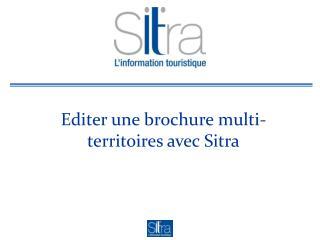 Editer une brochure multi-territoires avec Sitra