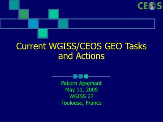 Current WGISS/CEOS GEO Tasks and Actions