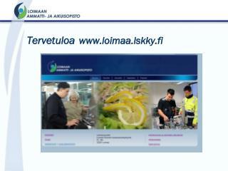 Tervetuloa  loimaa.lskky.fi