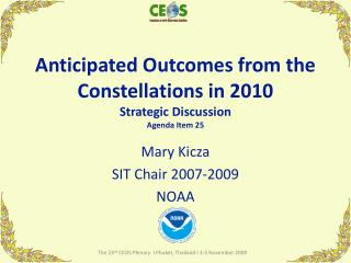 Anticipated  Outcomes from the Constellations in 2010 Strategic Discussion Agenda Item 25