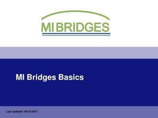 MI Bridges Basics