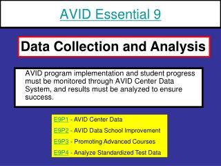 AVID Essential 9