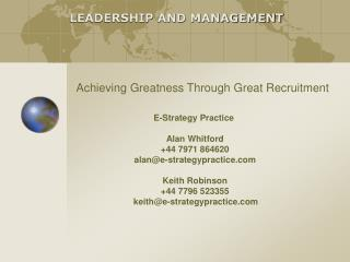 Achieving Greatness Through Great Recruitment