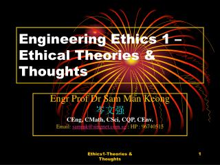 Engineering Ethics 1 � Ethical Theories & Thoughts