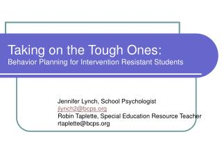 Taking on the Tough Ones: Behavior Planning for Intervention Resistant Students