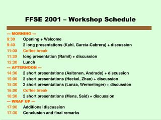 FFSE 2001 – Workshop Schedule