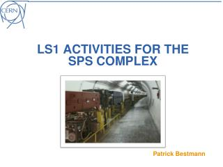 LS1 activities  for the SPS Complex