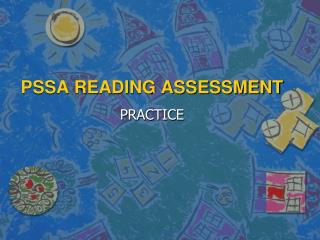 PSSA READING ASSESSMENT