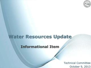 Water Resources Update Informational Item