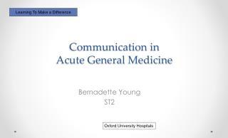 Communication in  Acute General Medicine