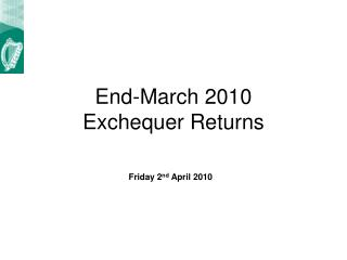 End-March 2010 Exchequer Returns