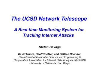 The UCSD Network Telescope A Real-time Monitoring System for Tracking Internet Attacks