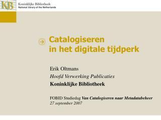 Catalogiseren  in het digitale tijdperk