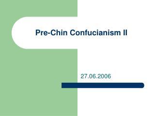 Pre-Chin Confucianism II