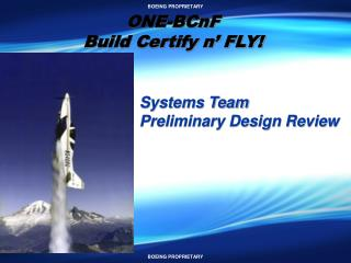 ONE-BCnF Build Certify n' FLY!