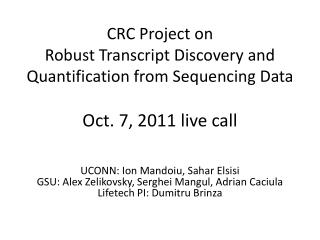 CRC Project on  Robust Transcript Discovery and Quantification from Sequencing Data