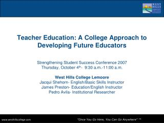 Teacher Education: A College Approach to Developing Future Educators