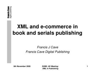 XML and e-commerce in  book and serials publishing