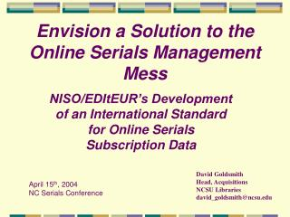 Envision a Solution to the Online Serials Management Mess