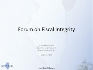 Forum on Fiscal Integrity