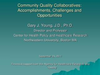 Community Quality Collaboratives: Accomplishments, Challenges and Opportunities