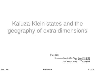 Kaluza-Klein states and the geography of extra dimensions