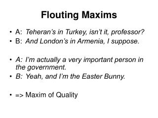 Flouting Maxims