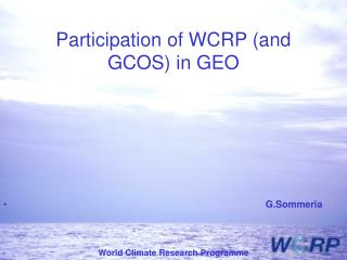 Participation of WCRP (and GCOS) in GEO