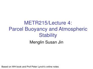 METR215/Lecture 4:  Parcel Buoyancy and Atmospheric Stability