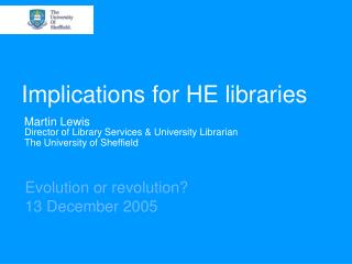 Implications for HE libraries