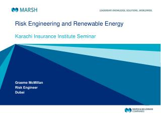 Risk Engineering and Renewable Energy