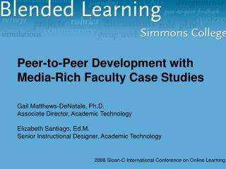 2008 Sloan-C International Conference on Online Learning
