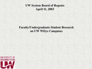 Faculty/Undergraduate Student Research  on UW WiSys Campuses