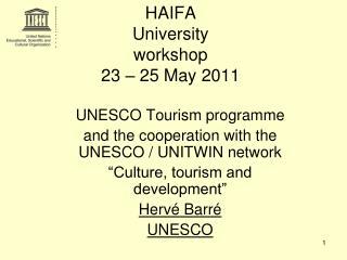 HAIFA  University  workshop 23 – 25 May 2011