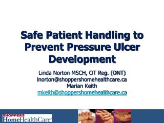 Safe Patient Handling to Prevent Pressure Ulcer Development