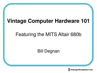 Vintage Computer Hardware 101