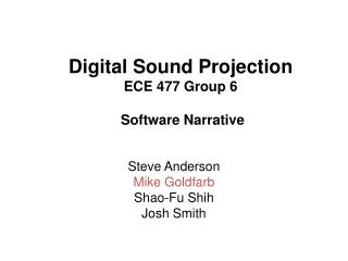 Digital Sound Projection ECE 477 Group 6  Software Narrative