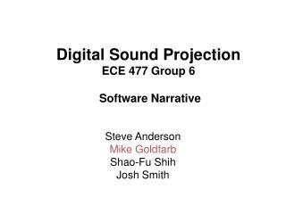 Digital Sound Projection ECE 477 Group 6 Software Narrative