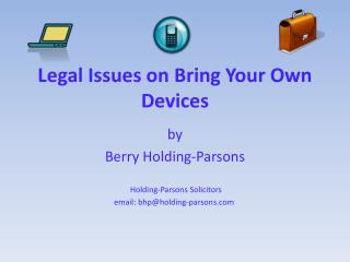 Legal Issues on Bring Your Own Devices