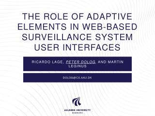 The Role of Adaptive Elements  in Web-Based Surveillance  System User Interfaces