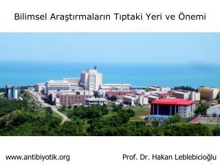 Bilimsel Araştırmaların Tıptaki Yeri ve Önemi