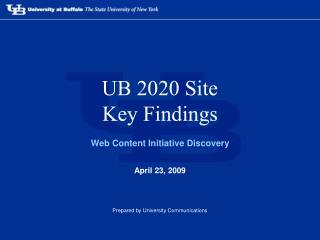 UB 2020 Site Key Findings