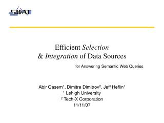Efficient  Selection &  Integration  of Data Sources