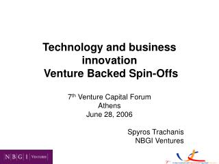 Technology and business innovation  V enture  Backed Spin-Offs